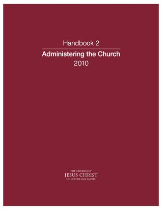Church Handbook Of Instructions Book 2 Priesthood And Auxiliary