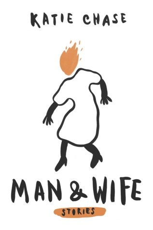 Man And Wife By Katie Chase