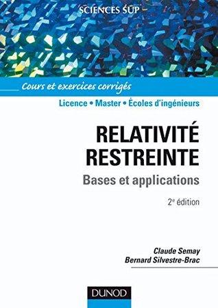Relativité restreinte - Bases et applications - Cours et exercices corrigés - 2e éditon : Cours et exercices corrigés