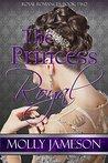 The Princess Royal (Royal Romances Book 2)
