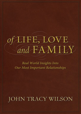 Of Life, Love and Family