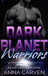 Dark Planet Warriors: Invasion (Dark Planet Warriors #1A)