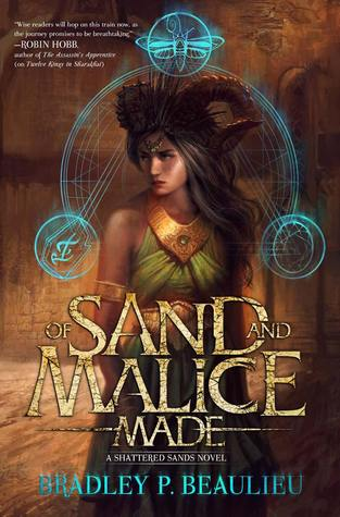 Of Sand and Malice Made(The Song of the Shattered Sands 0.5)