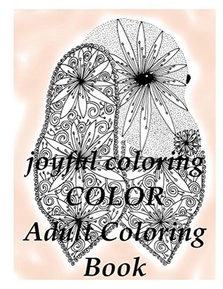 joyful colouring COLOR (Adult Coloring Book): Adult Coloring Book