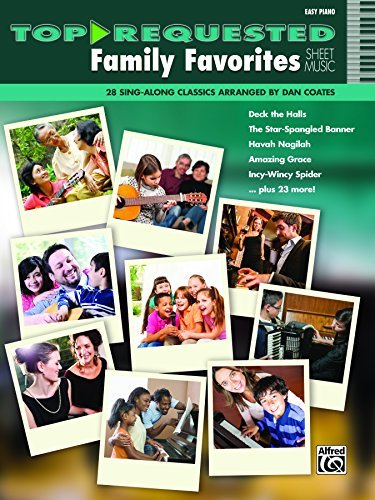 Top-Requested Family Favorites Sheet Music: 28 Sing-Along Easy Piano Classics (Piano) (Top-Requested Sheet Music)