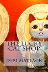 The Lucky Cat Shop