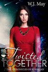 Twisted Together (Chronicles of Kerrigan #8)