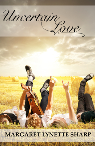 Ebook Uncertain Love by Margaret Lynette Sharp read!