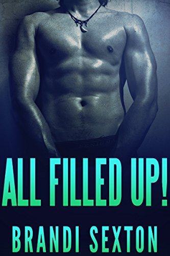 All Filled Up! (First Time Pregnancy, Taboo, Contemporary Romance) (Short Stories, Forbidden Taboo, First Time, Age Play, Book 1)