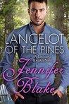 Lancelot of the Pines by Jennifer Blake