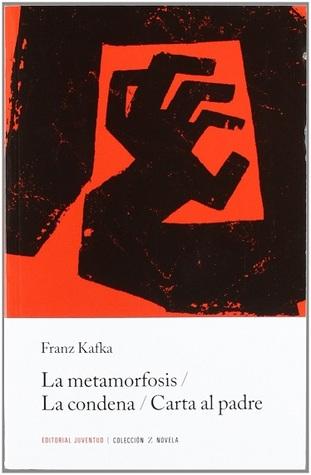 La Metamorfosis / La Condena / Carta Al Padre