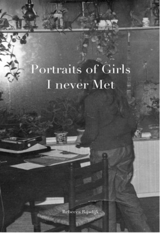 Portraits of Girls I never Met
