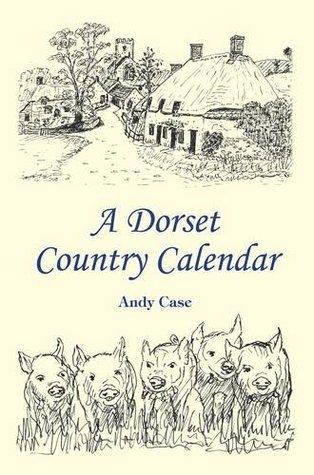 A Dorset Country Calendar