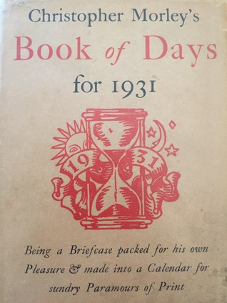 Christopher Morley's Book of Days for 1931
