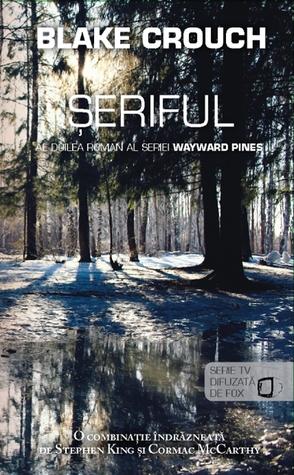 Șeriful (Wayward Pines, #2)