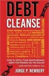 Debt Cleanse by Jorge P. Newbery