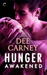Hunger Awakened (Vampire Hu...