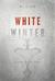 White Winter by D.J. Bodden
