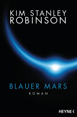 Ebook Blauer Mars by Kim Stanley Robinson read!