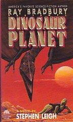 Dinosaur Planet (Ray Bradbury Presents, #3)