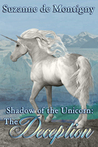 The Deception (The Shadow of the Unicorn #2)