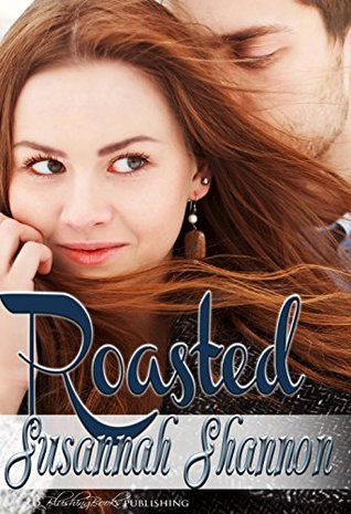 Roasted (Cass Chronicles, #1)