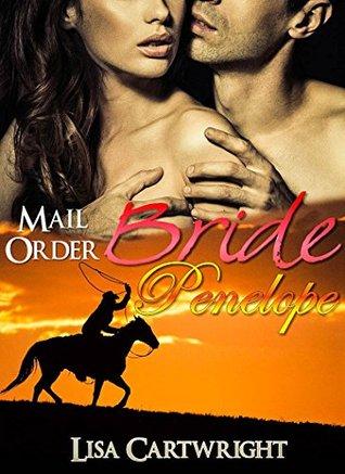 Mail Order Bride Penelope By Katie Wilson