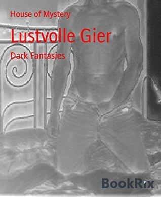 Lustvolle Gier: Dark Fantasies