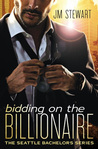 Bidding on the Billionaire (Seattle Bachelors, #1)