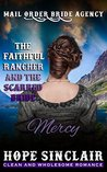 The Faithful Rancher and the Scarred Bride by Hope  Sinclair
