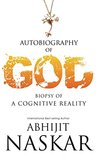 Autobiography of God: Biopsy of A Cognitive Reality
