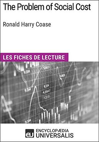 The Problem of Social Cost de Ronald Harry Coase: Les Fiches de lecture d'Universalis