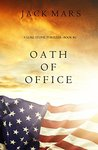 Oath of Office (Luke Stone, #2)