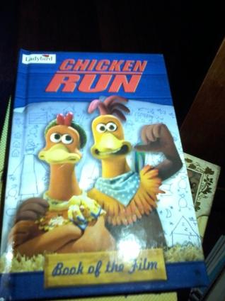 Chicken Run - Book of The Film