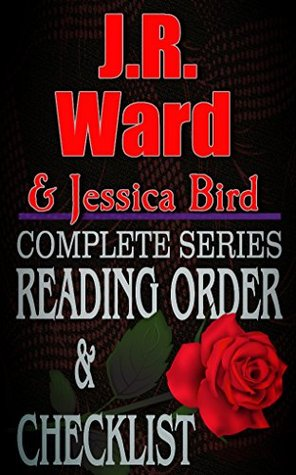 J.R. WARD / JESSICA BIRD: Book Reading Order & Checklist & Bonus: Top Romance Authors Reading Order & Checklists