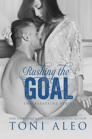 Rushing the Goal(Assassins 8)