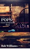 Pops (The Low Lying Lands #2.5)