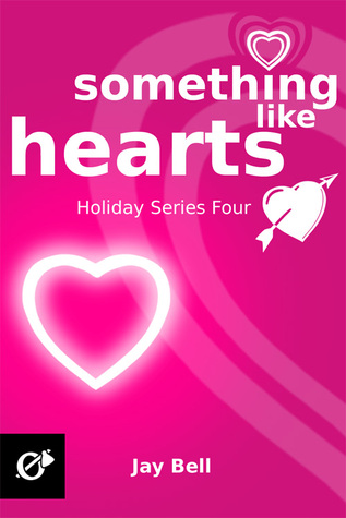 Something Like Hearts (Holidays, #4)