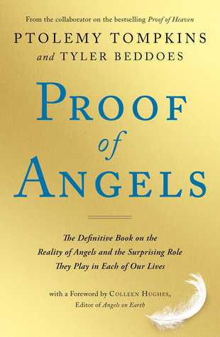 Proof of Angels: The Definitive Book on the Reality of Angels and ...