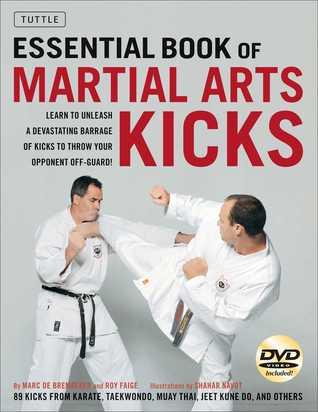Essential Book of Martial Arts Kicks by Marc De Bremaeker