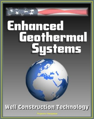 Enhanced Geothermal Systems (EGS): Report on Well Construction Technology - Case Studies, Research and Development Recommendations, Baseline Specs, Tools, Bits, Hammers
