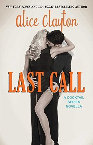 Last Call 5, Alice Clayton