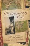 Missionary Kid by Margaret H. Essebaggers Dop...
