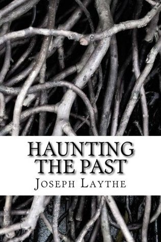 Haunting the Past: History, Memory, Dreams, and the Reflections of a Dying Historian