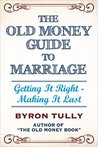 The Old Money Guide To Marriage