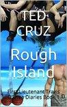 Rough Island: First Lieutenant Travis O'Shea Diaries Book 1