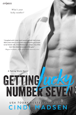 Getting Lucky Number Seven (Taking Shots, #1)