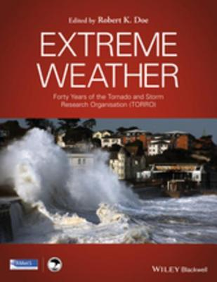 Extreme Weather: Forty Years of the Tornado and Storm Research Organisation