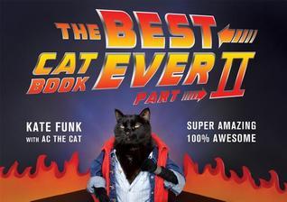 The Best Cat Book Ever: Part II