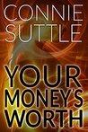Your Money's Worth (Seattle Elementals, #1)